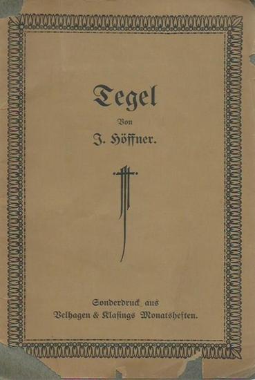 Tegel. - Höffner, J.: Schloß Tegel. Mit 24 Originalaufnahmen von Hermann Voll, Berlin. Sonderdruck aus Velhagen & Klasings Monatsheften.