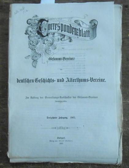 Correspondenzblatt des Gesammt-Vereines der deutschen Geschichts- und Alterthums-Vereine - v.d. Gabelentz / A. Große / Dr. Wolf (Red.) - v.d. Gabelentz / C.M. Robiano / R. Bergau / v. Quast / Dr. Marmor / Dr. Mannhardt (Autoren): Correspondenzblatt des...