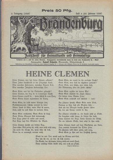 Brandenburg - Schmidt, Rudolf (Hrsg.) - Ruth Köhler / Rudolf Schmidt / Reinhold Billerbeck / Oscar Albrecht / A. Wietholz / Sigismund Thaddea / Gustav Schüler / M. Pohlandt / Hans Jahn / Rudolf Hill (Autoren): Brandenburg. 6. Jahrgang (1928) - Heft 4 (...