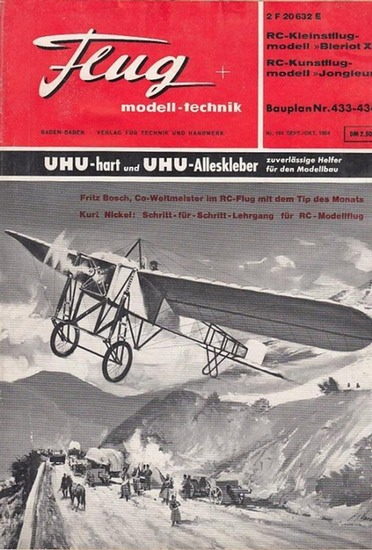 Flug + Modelltechnik - Alfred Ledertheil (Hrsg.), Kurt Nickel, Heinz Ongsieck u.a. (Red.): Flug + modell-technik. XII. Jahrgang 1964, Heft 9, September / Oktober 1964. Folge 104.