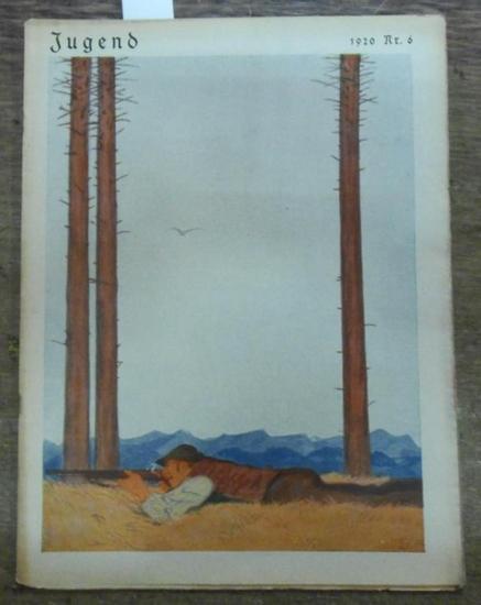 JUGEND - Eugen Kalkschmidt (Hauptschriftltr.) - Fritz v. Ostini / Albert Matthäi / Franz Langheinrich / Carl Franke / Karl Höfle (Schriftltr.) - A.M. Frey / Klara Bach / Benno Hein (Autoren): JUGEND Nr. 6 - Februar 1920. Aus dem Inhalt: A.M. Frey - Der...