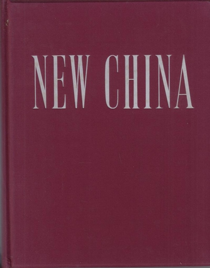 China Pictorial (Ed.): New China.