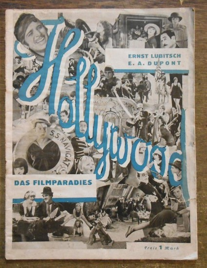 Lubitsch, Ernst. - E. A. DuPont: Hollywood. Das Filmparadies.