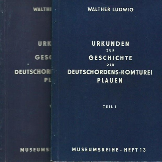 Ludwig, Walther: Urkunden zur Geschichte der Deutschordens-Komturei Plauen. Texte, Übersetzungen, Erläuterungen. Teil I: 1224 - 1.3.1266 / Teil II: 22.3.1266 - 17l.6.1300. 2 Teile. (= Museumsreihe Heft 13 und 19).