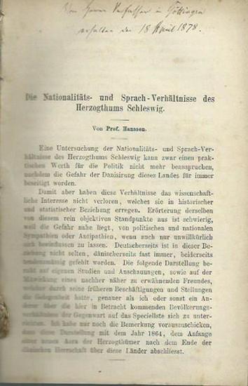 Hanssen, [Georg]: Die Nationalitäts- und Sprach-Verhältnisse des Herzogthums Schleswig. Aus: Zeitschrift für Staatswissenschaft, 1878, Heft 1.