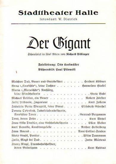 Stadttheater Halle - R.Wagner / Dietrich (Int.) / O.Karlmüller (Regie.) / Freiwald (Hrsg.): Stadttheater Halle - Der Gigant. Herausgegeben vom Intendant W.Dietrich und Dr. Curt Freiwald.