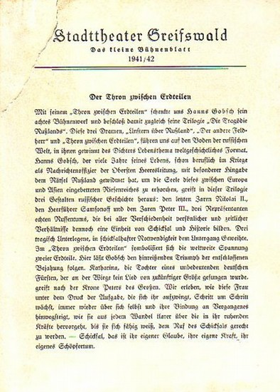 """Stadttheater Greifswald - H.Gobsch / Koch (Int.) / Schweitzer (Regie) / Kneer (Hrsg.): Stadttheater Greifswald - Das kleine Bühnenblatt 1941 / 1942 Präsentiert das Schauspiel """"Der Thron zwischen Erdteilen"""". Herausgegeben von Dr.Claus Dietrich..."""
