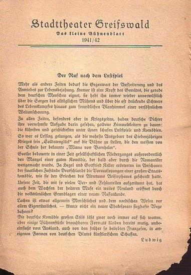 """Stadttheater Greifswald - J.Wiegand und K.Lerbs / Koch (Int.) / Suhr (Regie) / Kneer (Hrsg.): Stadttheater Greifswald - Das kleine Bühnenblatt 1941 / 1942 Präsentiert das Stück """"Ein Mann in den besten Jahren"""". Herausgegeben von Dr.Claus Dietr..."""