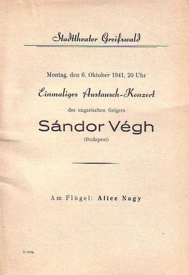 Stadttheater Greifswald - Einmaliges Austausch - Konzert des ungarischen Geigers S.Vegh: Stadttheater Greifswald - Programmheft für Montag den 6.Oktober 1941.