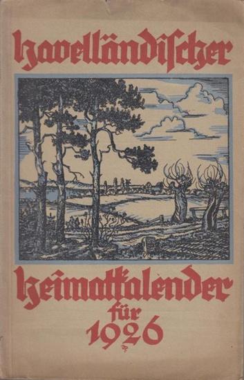 Havelland. - Specht, Walther (Herausgeber): Havelländischer Heimatkalender. Jahrgang 14, 1926. Ehemals Kreiskalender für West- und Osthavelland.