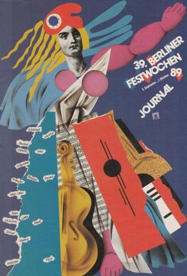 Berliner Festwochen. - 39. Berliner Festwochen 1989. Journal. 5. September - 1. Oktober. Zum Inhalt : Herbert von Karajan 1908 - 1989 / 'Clarte' und Eleganz. Anmerkungen zur französischen Kammermusik / Charles Koechlin - Ein Klassiker der Zuk...