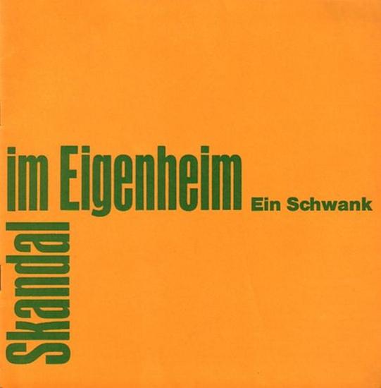 Anthony Marriott und Alistair Foot.- Programmheft Berlin- Hansatheater- Intendanz- (Hrsg.) Skandal im Eigenheim Programmheft Nr. 39 vom Hansa Theaters Berlin 1972.