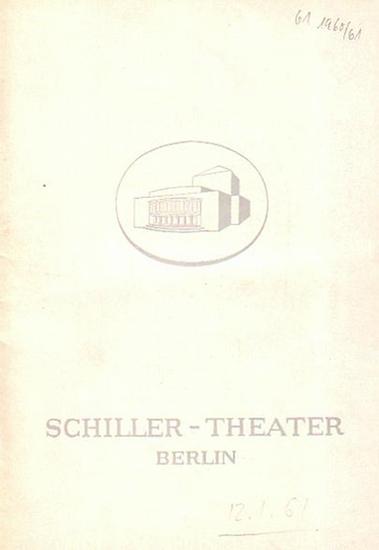 "Dylan Thomas, Lessing, Moliére, Saul Levitt, Moreto. Berlin Schiller Theater -Boleslaw Barlog- Intendanz (Hrsg.) Unter dem Milchwald ; ""Nathan der Weise"" ; ""Don Juan"" ; ""Dona Diana"" ; ""Der Andersonville-Prozeß"". ..."
