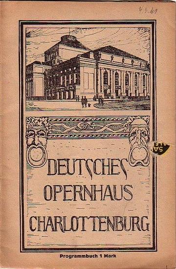 Flotow, Friedrich von und Friedrich, W.- Deutsches Opernhaus Berlin-Intendanz (Hrsg.): Martha oder Der Markt zu Richmond. Programmheft des Deutschen Opernhauses Berlin Charlottenburg.