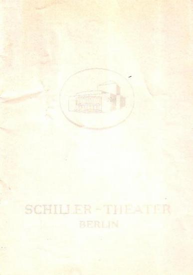 """G. E. Lessing, H. v. Kleist, W. ShakespeareBerlin Schiller Theater -Boleslaw Barlog- Intendanz (Hrsg.) Minna von Barnhelm ; """"Das Käthchen von Heilbronn"""" ; """"Wie es euch gefällt"""". Programmhefte des Schiller Theaters Berlin, Spielzeit ..."""