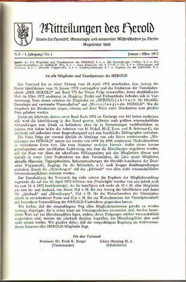 Herold, Der. - Eckart Henning (Schriftleiter): Der Herold. Mitteilungen des Vereins für Heraldik, Genealogie und verwandte Wissenschaften zu Berlin. N.F. Jahrgang 1 -3, 1972 - 1974. Angebunden: Hans -Christian Brandenburg: Die Ahnen S.K. H. Claus der N...