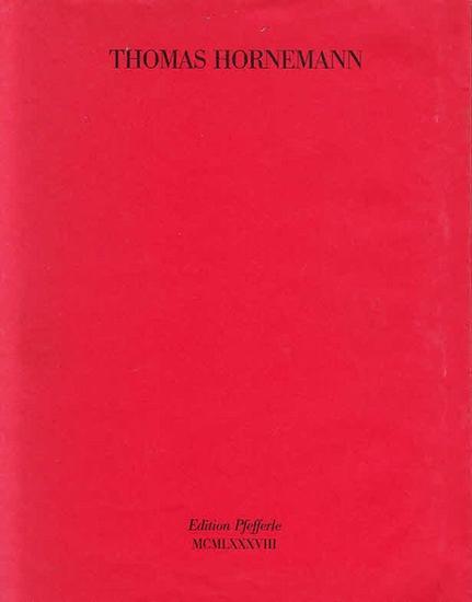 Hornemann, Thomas ; Pfefferle, Karl (Hrsg.): Thomas Hornemann