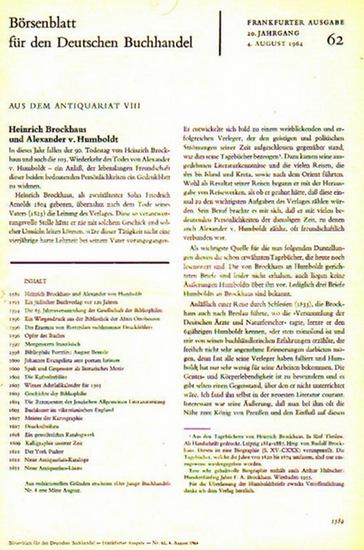Plott, A. / Ehrlich, A. / H. G. / u.a. - Börsenblatt für den Deutschen Buchhandel - Aus dem Antiquariat: Heinrich Brockhaus und Alexander von Humboldt // Ein jüdischer Buchverlag vor 120 Jahren // Des Erasmus von Rotterdam >>schlimmster Druckfehler<< /...