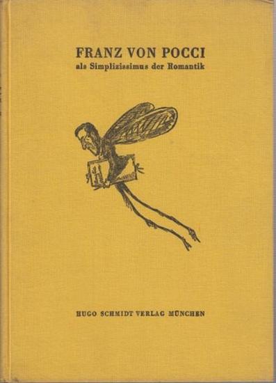 Pocci, Franz von. - Wolter, Franz: Franz von Pocci als Simplizissimus der Romantik.