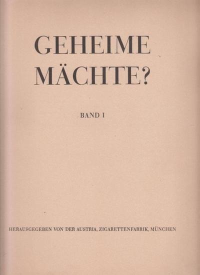 Reuther, W.O.: Geheime Mächte? Band 1 sep. Herausgegeben von der Austria, Zigarettenfabrik.