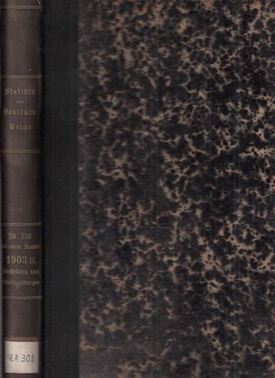 Statistik des Deutschen Reichs. / Kaiserliches Statistisches Amt. - Auswärtiger Handel des deutschen Zollgebiets im Jahre 1903 - 2. Teil - Darstellung nach Warengattungen