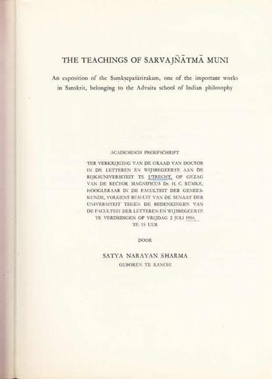 Sharma, Satya Narayan: The teachings of Sarvajnatma Muni : An exposition of the Samksepasarirakam, one of the important works in Sanskrit, belonging to the Advaita scholl of Indian philosophy.