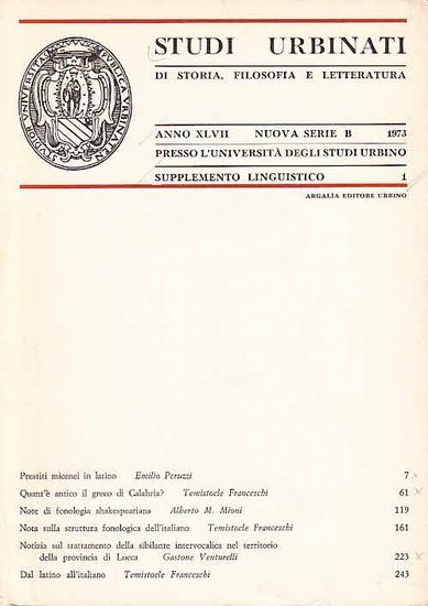 Studi Urbinati. - Studi Urbinati di Storia, Filosofia e Letteratura. Anno XLVII. Nuova Serie B. Supplemento Linguistico 1.
