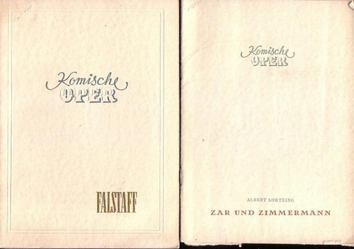 """Verdi / Boito nach Shakespeare ; Lortzing. Komische Oper Berlin-Intendanz , Dramaturgische Abteilung.(Hrsg.) Falstaff ; """"Zar und Zimmermann"""". Programmhefte der Komischen Oper Berlin, 1952. Konvolut aus 2 Heften."""