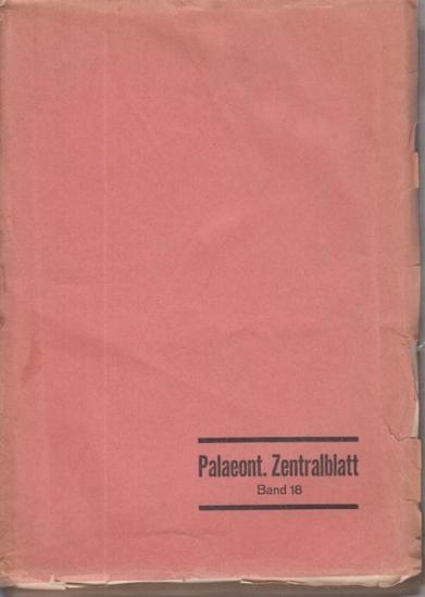 Zentralblatt für Mineralogie, Geologie und Paläontologie. - Schindewolf, Otto H. (Hrsg.): Zentralblatt für Mineralogie, Geologie und Paläontologie Band 18 / 1943. Teil IV: Paläontologie. Nr. 1 - 3: Allgemeine Paläontologie und Biologie. Lehrbücher, zus...