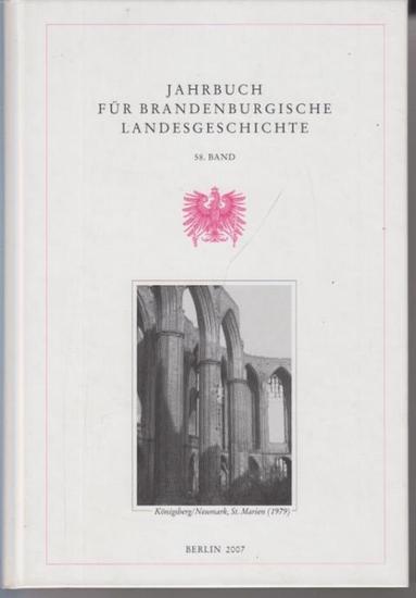 Beck, Lorenz Friedrich ; Escher, Felix und Henning, Eckart (Hrsg.): Jahrbuch für brandenburgische Landesgeschichte 58. Band 2007.
