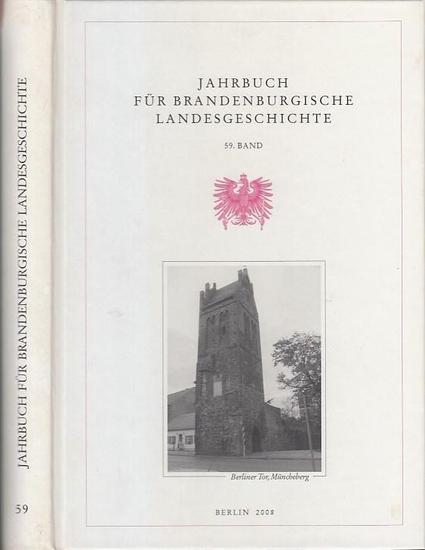 Beck, Lorenz Friedrich ; Escher, Felix und Henning, Eckart (Hrsg.): Jahrbuch für brandenburgische Landesgeschichte. 59. Band.