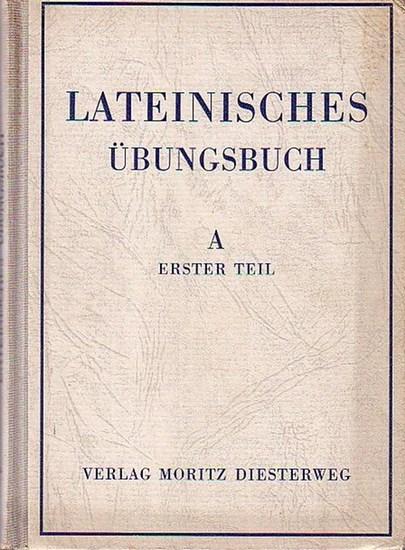 Latein. - Krüger, Max (Herausgeber): Lateinisches Übungsbuch. Ausgabe A: zweite Fremdsprache. Erster Teil. Mit Vorwort.