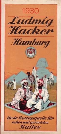 Ludwig Hacker, Hamburg 6, Kontor und Rösterei, Altonaerstraße 50-52. - Ludwig Hacker, Hamburg, Kaffe - Einfuhr, Kaffee - Rösterei - Grossbetrieb. Schreibtischkalender für das Jahr 1930.