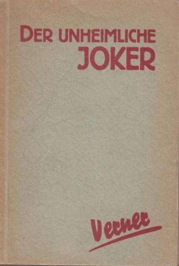 Verner, Gerald: Der unheimliche Joker : Kriminalroman.