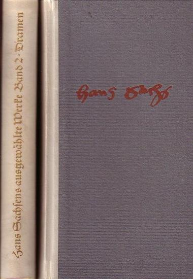 Sachs, Hans / Merker, Paul / Buchwald, Reinhard (Hrsg.): Hans Sachsens ausgewählte Werke. Gedichte u. Dramen. Komplett in 2 Bänden.