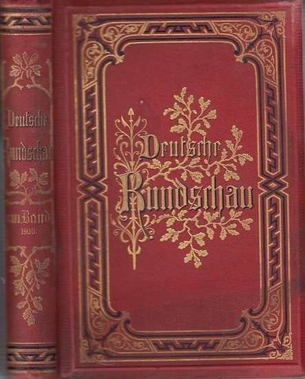 Deutsche Rundschau. - Rodenberg, Julius (Hrsg.): Deutsche Rundschau. Band CIII (103) April, Mai und Juni 1900.