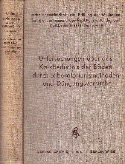Lemmermann, O. (Hrsg.) / Fresenius, L.: Untersuchungen über das Kalkbedürfnis der Böden durch Laboratoriumsmethoden und Düngungsversuche.