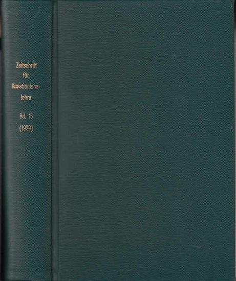 Zeitschrift für [angewandte Anatomie und] Konstitutionslehre. - Herausgegeben von J. Tandler, A. Frhr. Von Eiselsberg, A. Kolisko, F.Martius, F. Chvostek, H. Braus, E.Kallius, G. Just, K.H. Bauer und E. Kretschmer: Fünfzehnter (15.) Band 1929. Zeitschr...