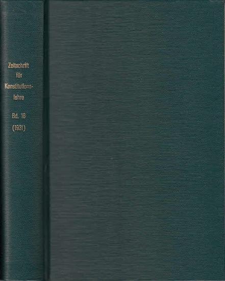 Zeitschrift für [angewandte Anatomie und] Konstitutionslehre. - Herausgegeben von J. Tandler, A. Frhr. Von Eiselsberg, A. Kolisko, F.Martius, F. Chvostek, H. Braus, E.Kallius, G. Just, K.H. Bauer und E. Kretschmer: Sechzehnter (16.) Band 1931. Zeitschr...