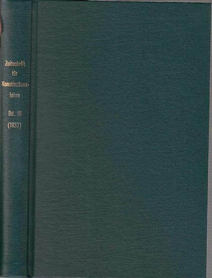 Zeitschrift für [angewandte Anatomie und] Konstitutionslehre. - Herausgegeben von J. Tandler, A. Frhr. Von Eiselsberg, A. Kolisko, F.Martius, F. Chvostek, H. Braus, E.Kallius, G. Just, K.H. Bauer und E. Kretschmer: Achtzehnter (18.) Band 1933. Zeitschr...