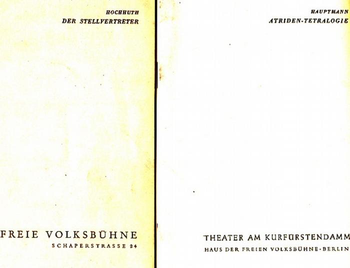 """Hauptmann, Gerhart ; Hochhuth, Rolf. Intendanz (Hrsg.): Die Atriden-Tetralogie ; """"Der Stellvertreter"""". 2 Programmhefte der Freien Volksbühne Berlin."""