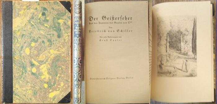 Oppler, Ernst (ill.) / Schiller, Friedrich von: Der Geisterseher. Aus den Papieren des Grafen von O**. Mit zehn Radierungen von Ernst Oppler.