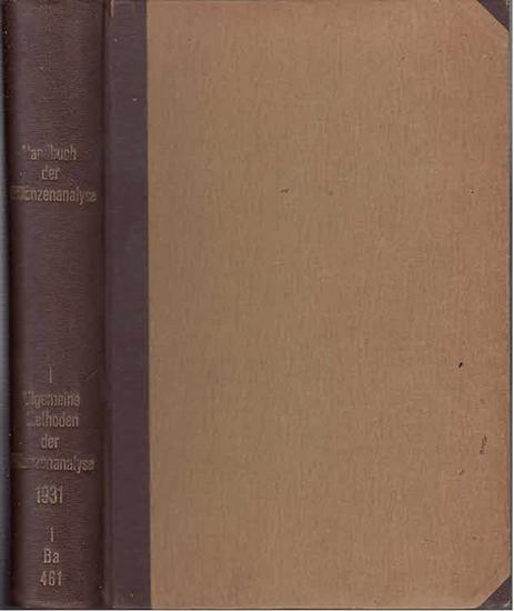Brieger, R. ua. : Allgemeine Methoden der Pflanzenanalyse. (=Handbuch der Pflanzenanalyse, hrsg. Von G. Klein ; 1. Bd.)