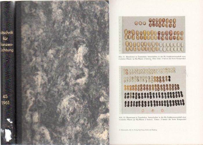 Zeitschrift für Pflanzenzüchtung. - Fruwirth, C. (Begründer) // Akerberg, E.; Kappert, H.; Kuckuck, H.; Rudorf, W.; Stubbe, H.; Tschermak, E.v. (Herausgeber): Zeitschrift für Pflanzenzüchtung. Band 45 (Fünfundvierzigster Band), 1961. Komplett in 4 Heft...