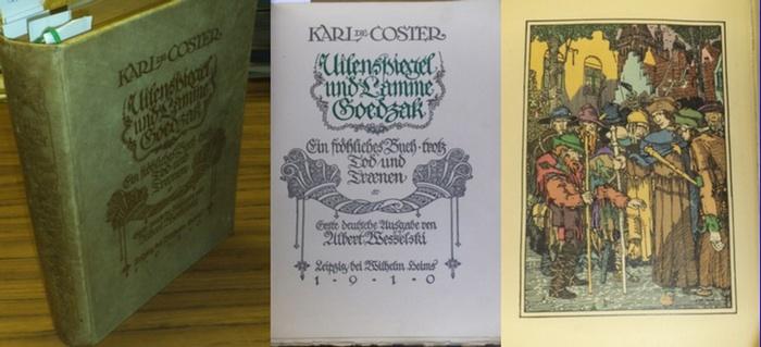 Coster, Karl de: Uilenspiegel ( Ulenspiegel ) und Lamme Goedzak - Ein fröhliches Buch trotz Tod und Traenen ( Tränen ). Fünf Bücher in einem Band.