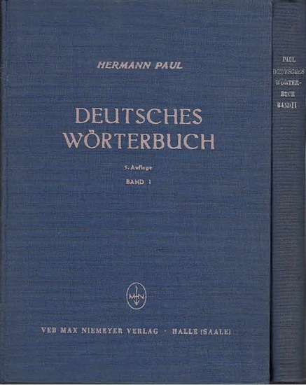 Paul, Hermann ; Schirmer, Alfred (Bearb.): Deutsches Wörterbuch. Kpl. In 2 Bdn.