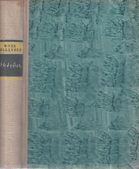 Hollander, Walther von: Oktober. Roman.