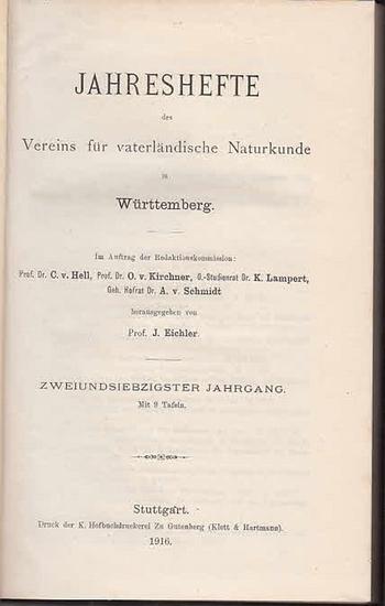 Jahreshefte Verein für vaterländischer Naturkunde in Würtemberg. - Prof. J. Eichler (Hrsg.). - Manfred Bräuhäuser / Otto Buchner / Eggler / Th. Engel / Mayer, Adolf / Naegeli / G. Schlenker / Walter Wundt: Jahreshefte des Vereins für vaterländische Nat...