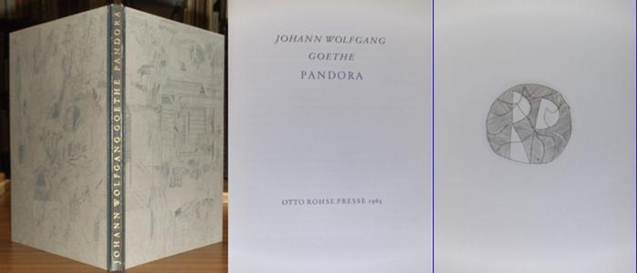 Goethe , Johann Wolfgang v. / Otto Rohse: Pandora. Ein Festspiel.