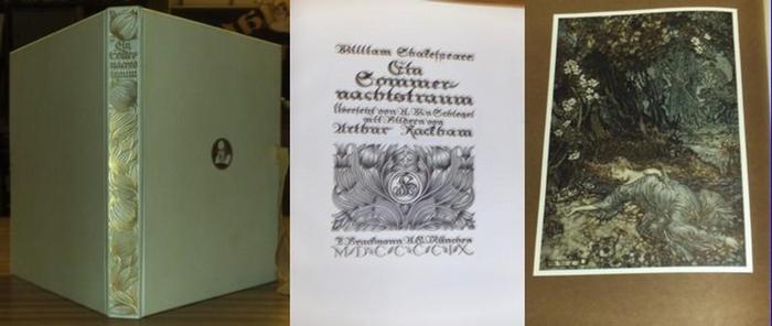 Shakespeare, William / Arthur Rackham: Ein Sommernachtstraum. Übersetzt von A.W.v.Schlegel. Bilder von Arthur Rackham.